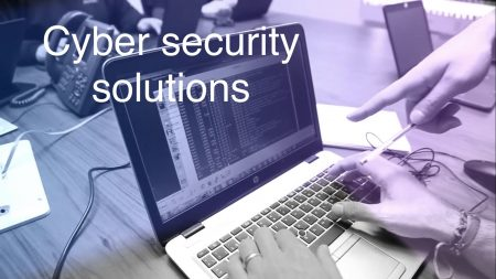 Cyber Security Services and Cybersecurity Solutions